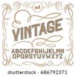vintage label font. alcohol... | Shutterstock .eps vector #686792371