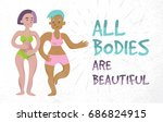 all bodies are beautiful. body... | Shutterstock .eps vector #686824915