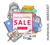 back to school sale flyer... | Shutterstock .eps vector #686832307