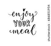 enjoy your meal. vector... | Shutterstock .eps vector #686851954