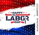 happy labor day with saw and... | Shutterstock .eps vector #686891215