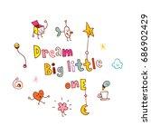 dream big little one | Shutterstock .eps vector #686902429
