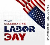 labor day poster and card | Shutterstock .eps vector #687024751