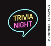 trivia night. vector badge ... | Shutterstock .eps vector #687069601