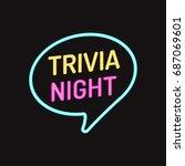 trivia night. vector badge ... | Shutterstock .eps vector #687069601