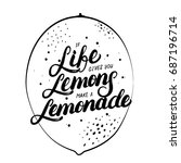 if life gives you lemons make... | Shutterstock . vector #687196714