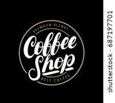 coffee shop handwritten... | Shutterstock . vector #687197701