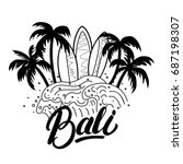 bali hand lettering surf poster ... | Shutterstock . vector #687198307