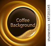 abstract coffee background with ... | Shutterstock .eps vector #687201145