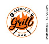 grill barbecue bar hand written ... | Shutterstock . vector #687289891