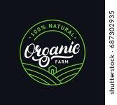 organic farm hand written... | Shutterstock . vector #687302935
