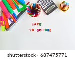 school supplies frame on a... | Shutterstock . vector #687475771