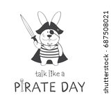 poster talk like a pirate day.... | Shutterstock .eps vector #687508021