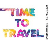 time to travel color quote ... | Shutterstock .eps vector #687528325