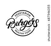 vegetarian burgers hand written ... | Shutterstock . vector #687546355