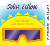 solar eclipse. don't forget... | Shutterstock .eps vector #687616345