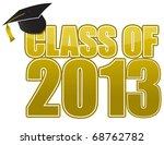 graduation 2013 | Shutterstock . vector #68762782
