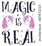 magic is real slogan and... | Shutterstock .eps vector #687872215