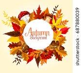 autumn leaf  mushroom and... | Shutterstock .eps vector #687880039