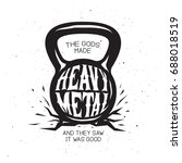 heavy metal kettlebell t shirt... | Shutterstock .eps vector #688018519