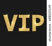 vip 3d text with golden glitter ... | Shutterstock .eps vector #688025149