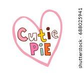 Cutie Pie Heart Shaped Hand...
