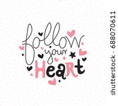 "motivation card with ""follow... | Shutterstock .eps vector #688070611"