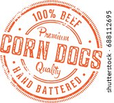 vintage corn dog stamp sign | Shutterstock .eps vector #688112695