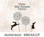 happy mid autumn festival... | Shutterstock .eps vector #688166119