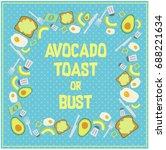 avocado toast pattern reading ... | Shutterstock .eps vector #688221634