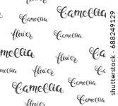 camellia flower calligraphy...   Shutterstock . vector #688249129