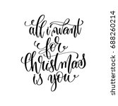 all i want for christmas is you ... | Shutterstock .eps vector #688260214