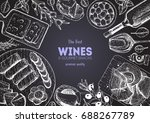 wines and gourmet snacks frame... | Shutterstock .eps vector #688267789