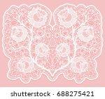 lacy floral bouquet. white lace ... | Shutterstock . vector #688275421
