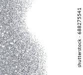 silver glitter texture border... | Shutterstock . vector #688275541