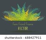 detailed bracken and silver... | Shutterstock .eps vector #688427911