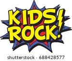 kids rock | Shutterstock .eps vector #688428577