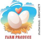 emblem for chicken farm. eggs... | Shutterstock .eps vector #688456879