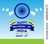 happy independence day of india ... | Shutterstock .eps vector #688682671