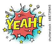 yeah  phrase in speech bubble.... | Shutterstock .eps vector #688739845