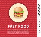 burger poster. cute cartoon... | Shutterstock .eps vector #688856365
