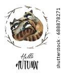 watercolor sleep raccoons... | Shutterstock . vector #688878271