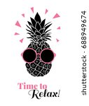 time to relax vector pineapple... | Shutterstock .eps vector #688949674