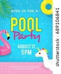 pool party invitation vector... | Shutterstock .eps vector #689106841