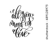 all you need is love... | Shutterstock .eps vector #689128975