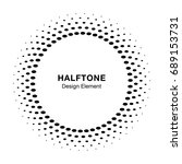 halftone circle frame oval dots ... | Shutterstock . vector #689153731
