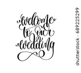 welcome to our wedding black... | Shutterstock .eps vector #689225299