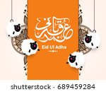 happy eid ul adha  creative... | Shutterstock .eps vector #689459284