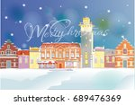 christmas greeting card. snow... | Shutterstock .eps vector #689476369
