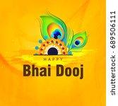 happy bhai dhooj  colorful... | Shutterstock .eps vector #689506111